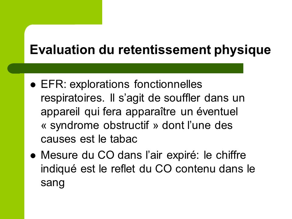 Evaluation du retentissement physique