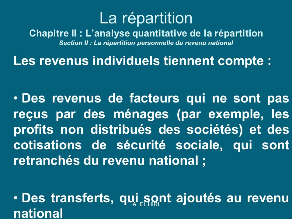 La répartition Chapitre II : L'analyse quantitative de la répartition Section II : La répartition personnelle du revenu national