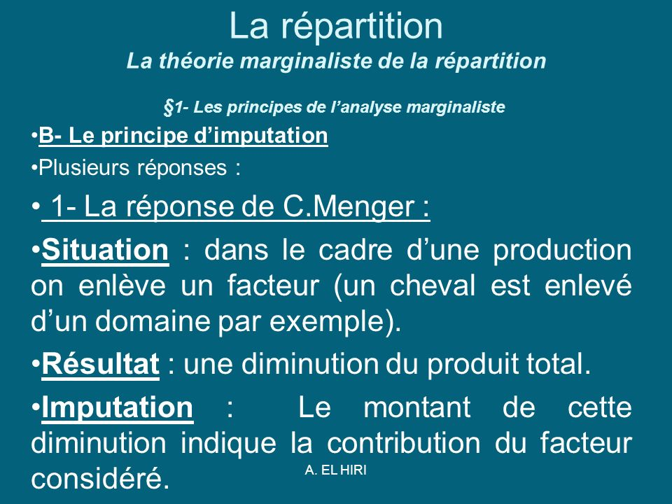 La répartition La théorie marginaliste de la répartition §1- Les principes de l'analyse marginaliste