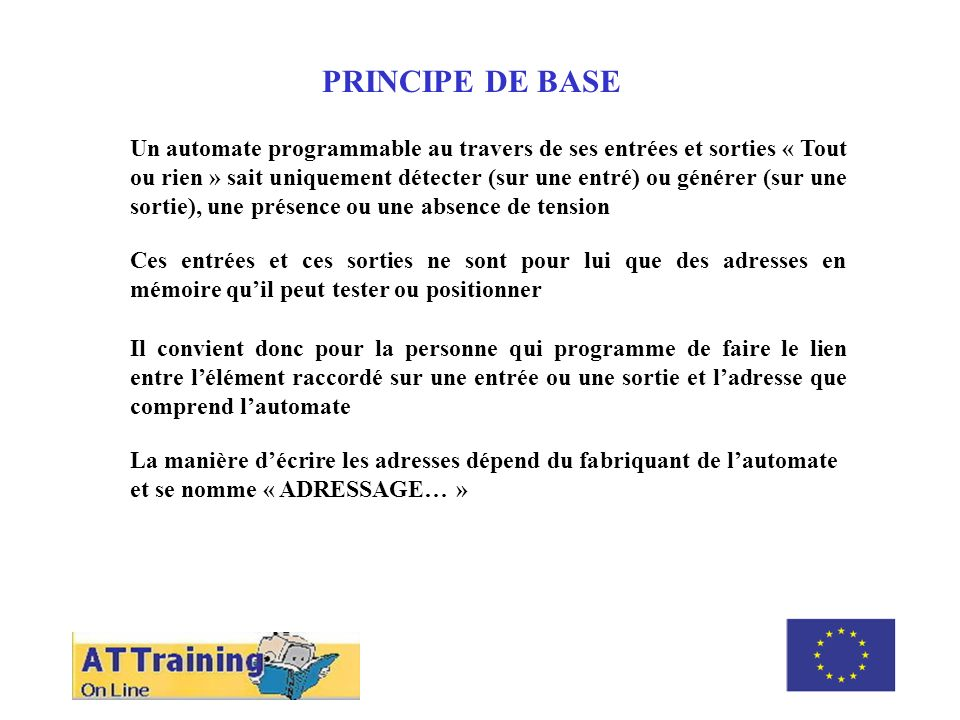 ROLE DES DIFFERENTS ELEMENTS PRINCIPE DE BASE