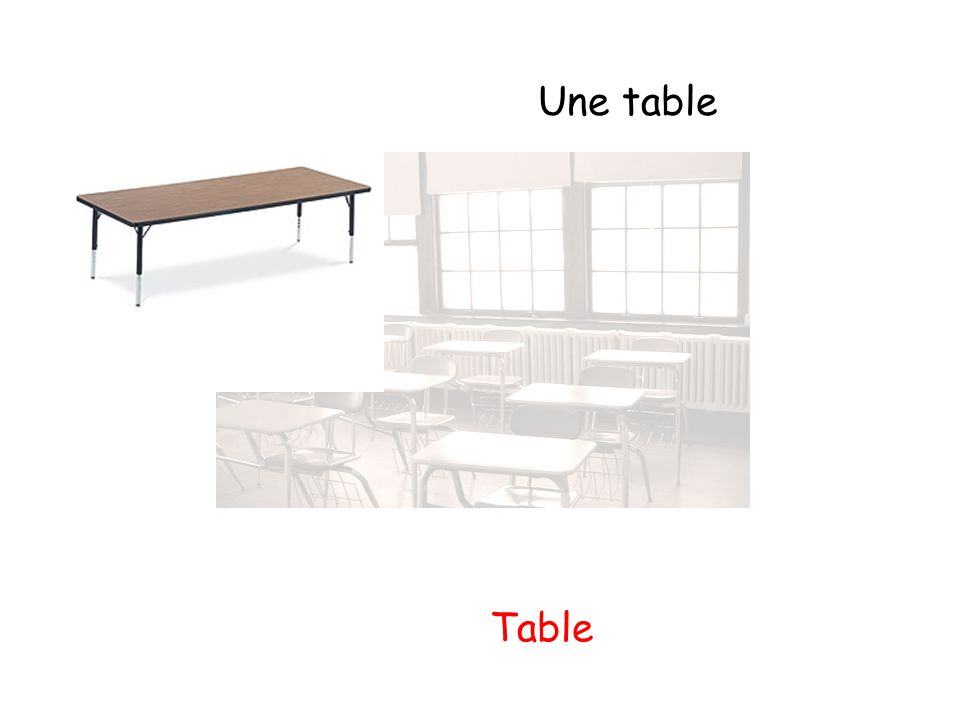 Une table Table