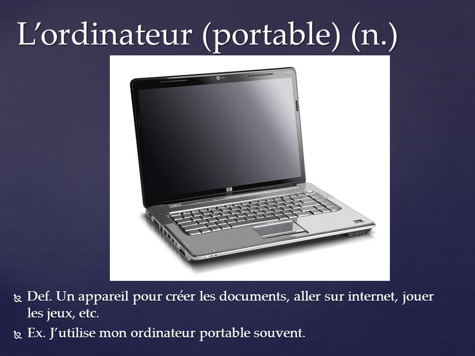 L'ordinateur (portable) (n.)