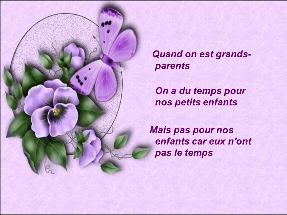 Quand on est grands-parents On a du temps pour nos petits enfants