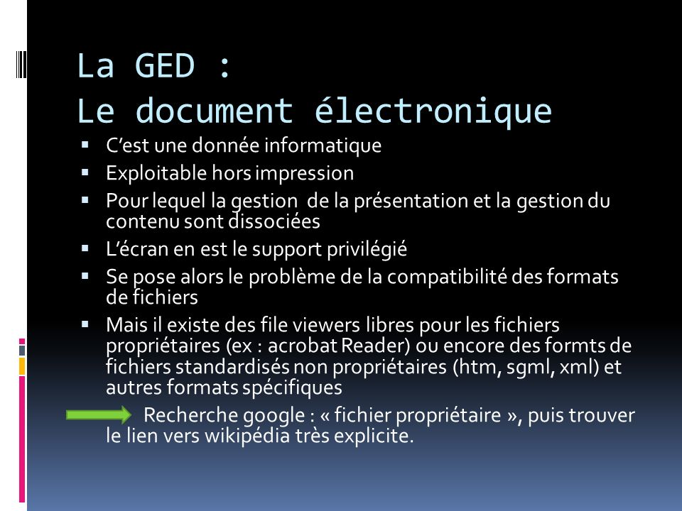 La GED : Le document électronique
