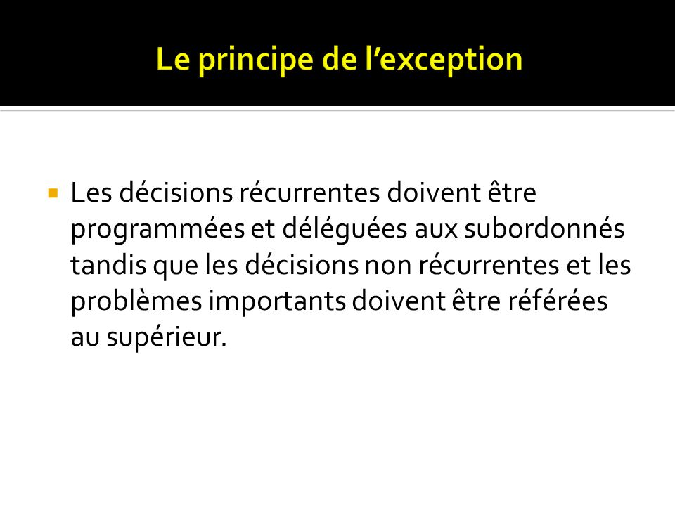 Le principe de l'exception