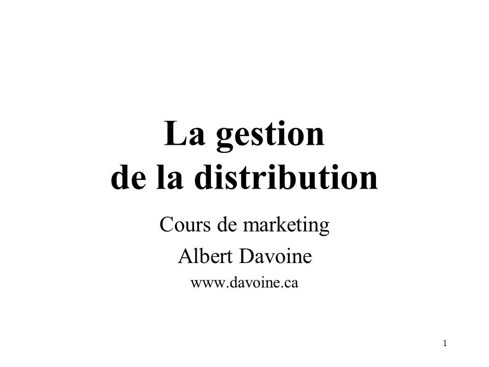 La gestion de la distribution