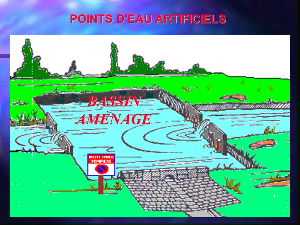 POINTS D EAU ARTIFICIELS