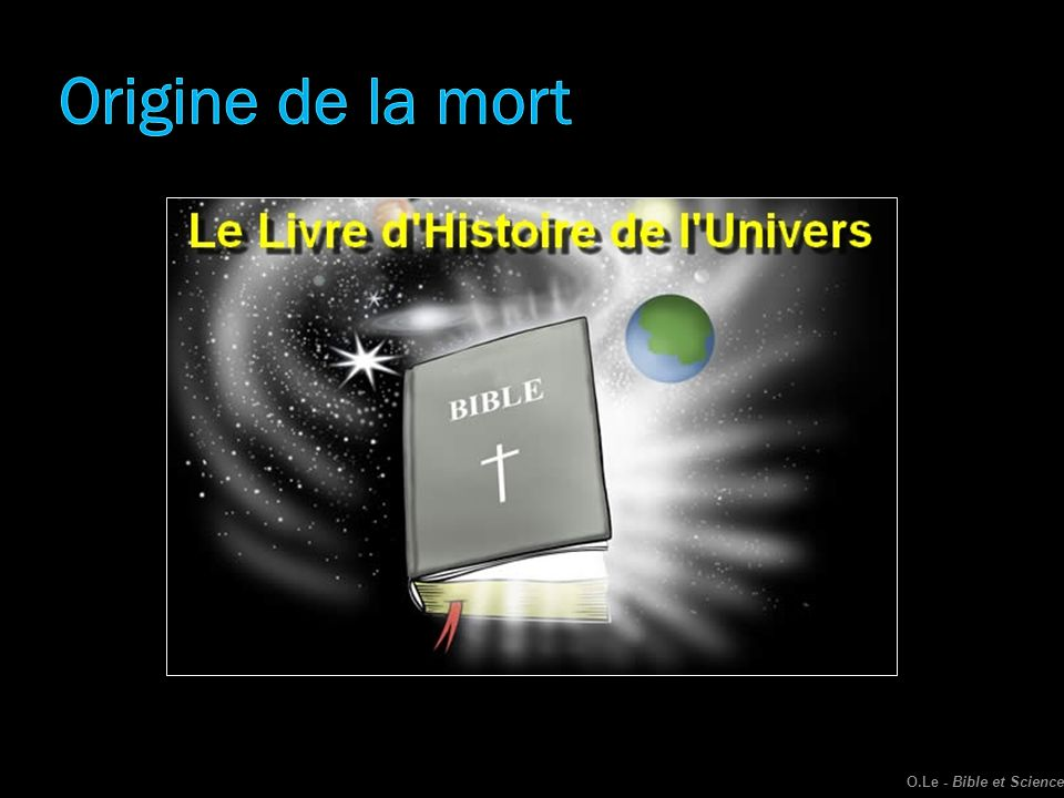Origine de la mort O.Le - Bible et Science