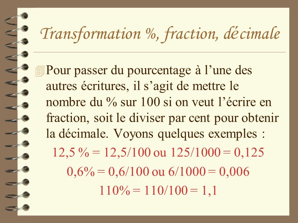 Transformation %, fraction, décimale