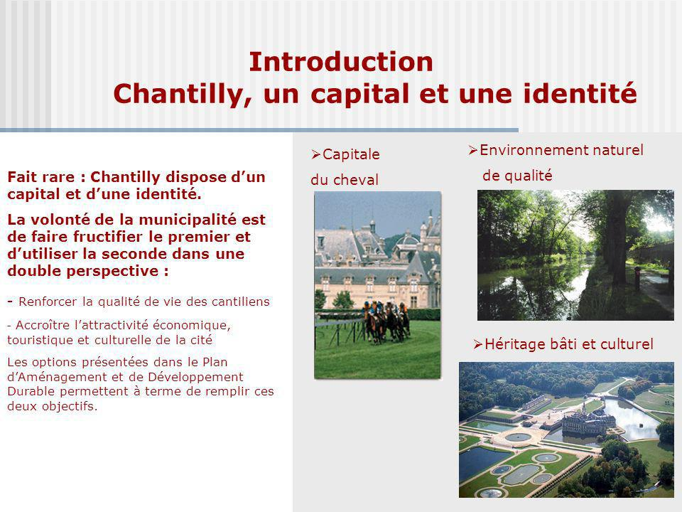 Introduction Chantilly, un capital et une identité