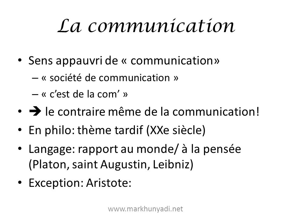 La communication Sens appauvri de « communication»