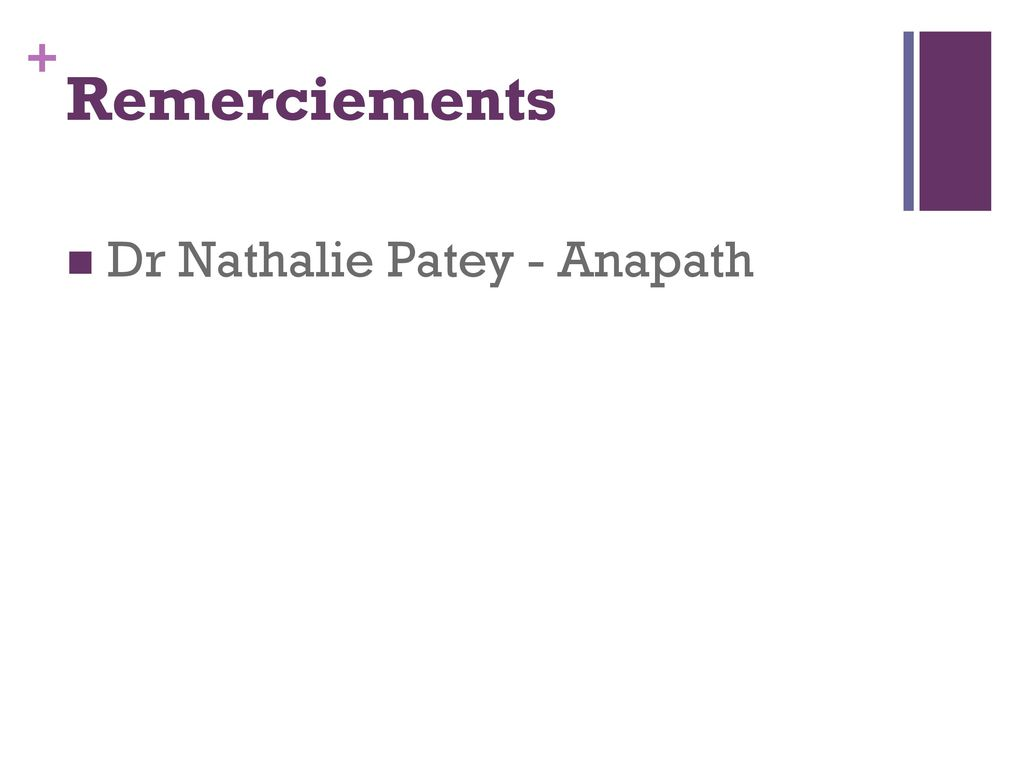 Remerciements Dr Nathalie Patey - Anapath