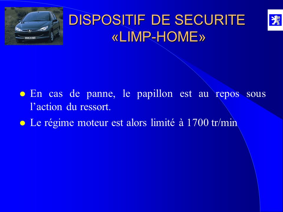 DISPOSITIF DE SECURITE «LIMP-HOME»