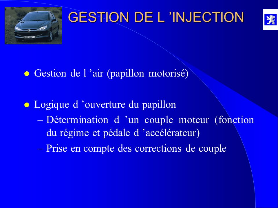 GESTION DE L 'INJECTION