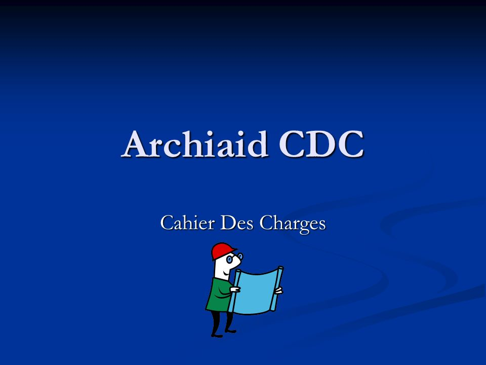 Archiaid CDC Cahier Des Charges