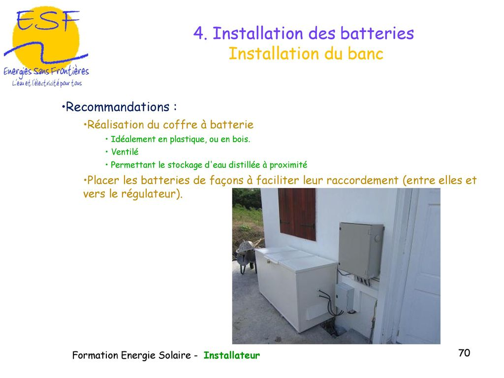 4. Installation des batteries Installation du banc