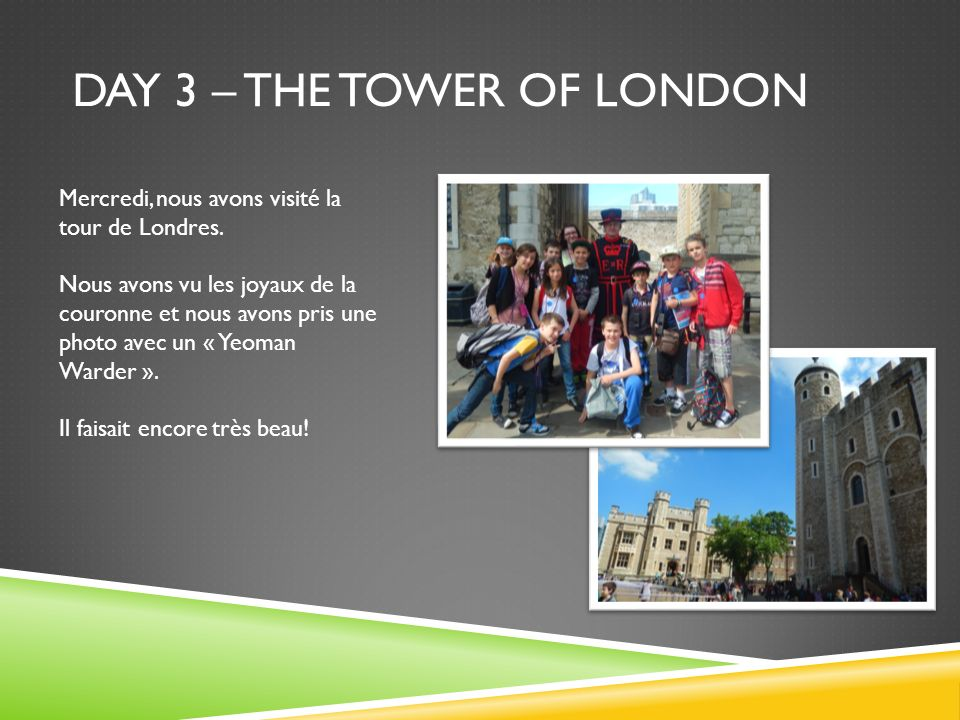 Day 3 – the tower of london