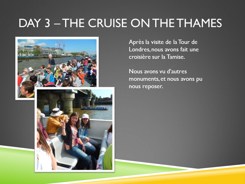 Day 3 – the cruise on the thames