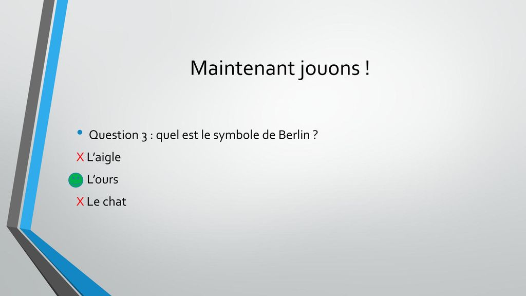 Maintenant jouons ! Question 3 : quel est le symbole de Berlin
