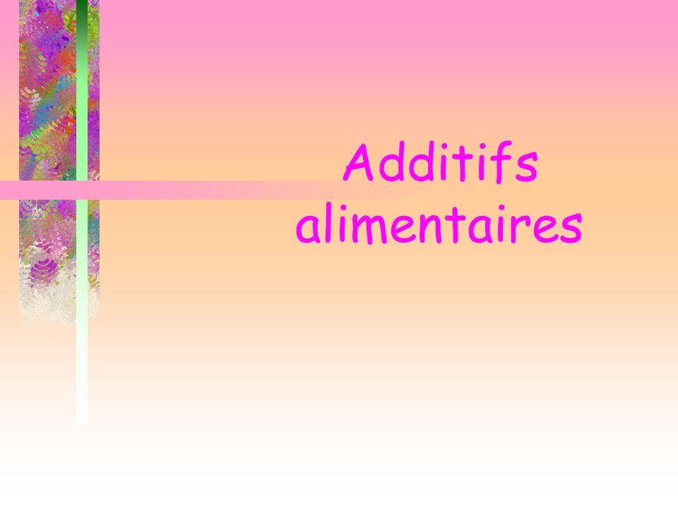 additifs alimentaires ppt video online t l charger. Black Bedroom Furniture Sets. Home Design Ideas