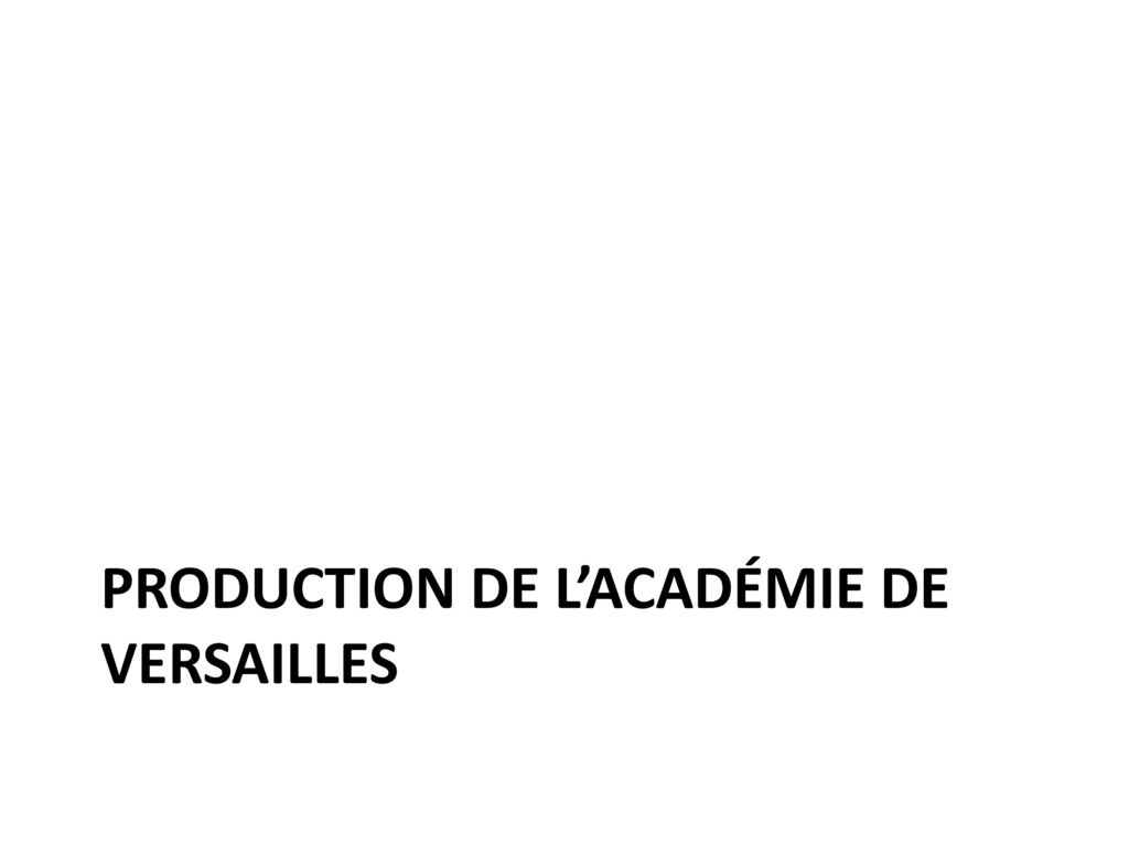 Production de l'académie de Versailles