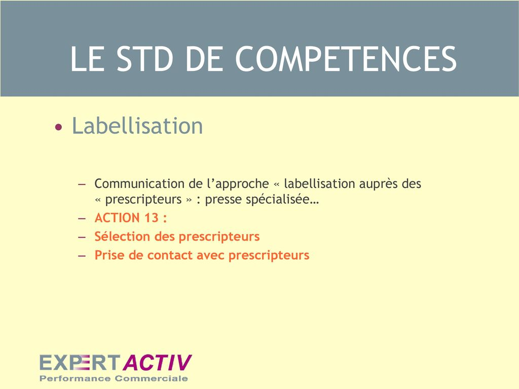 LE STD DE COMPETENCES Labellisation