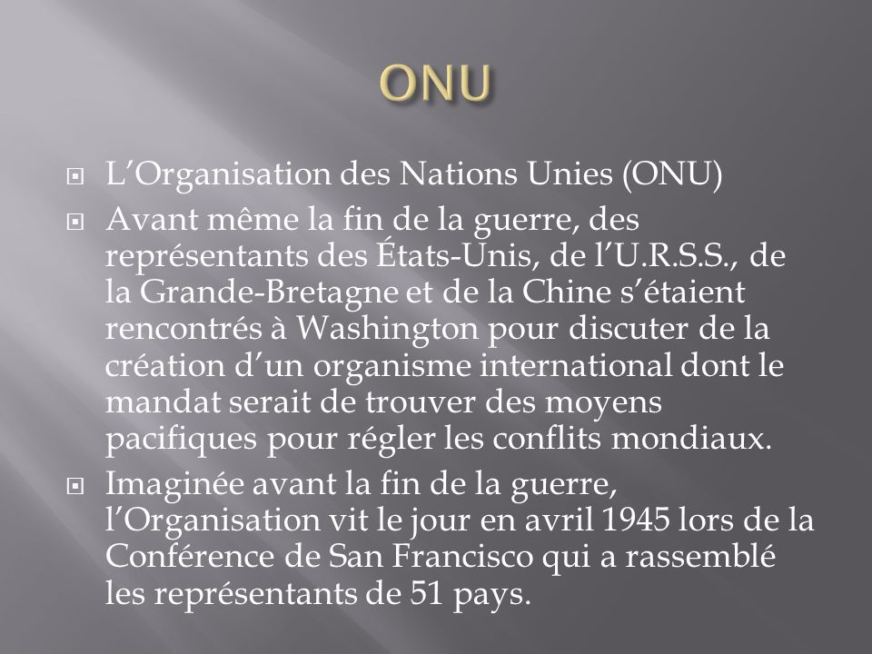 ONU L'Organisation des Nations Unies (ONU)