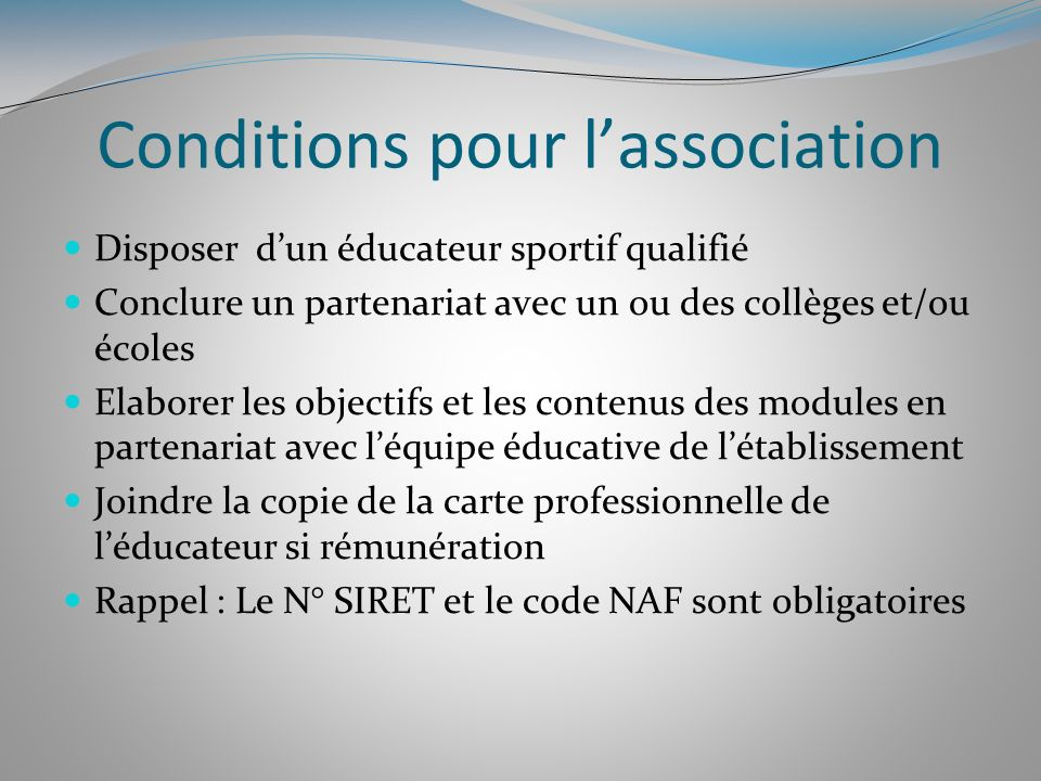 Conditions pour l'association
