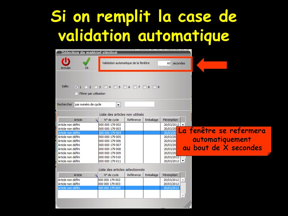 Si on remplit la case de validation automatique