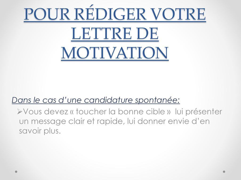 Lettre De Motivation Spontanée Ppt Video Online Télécharger