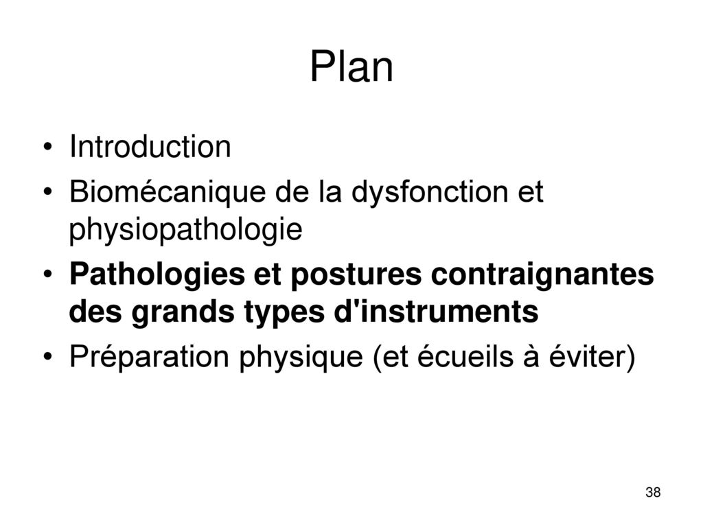 Plan Introduction Biomécanique de la dysfonction et physiopathologie