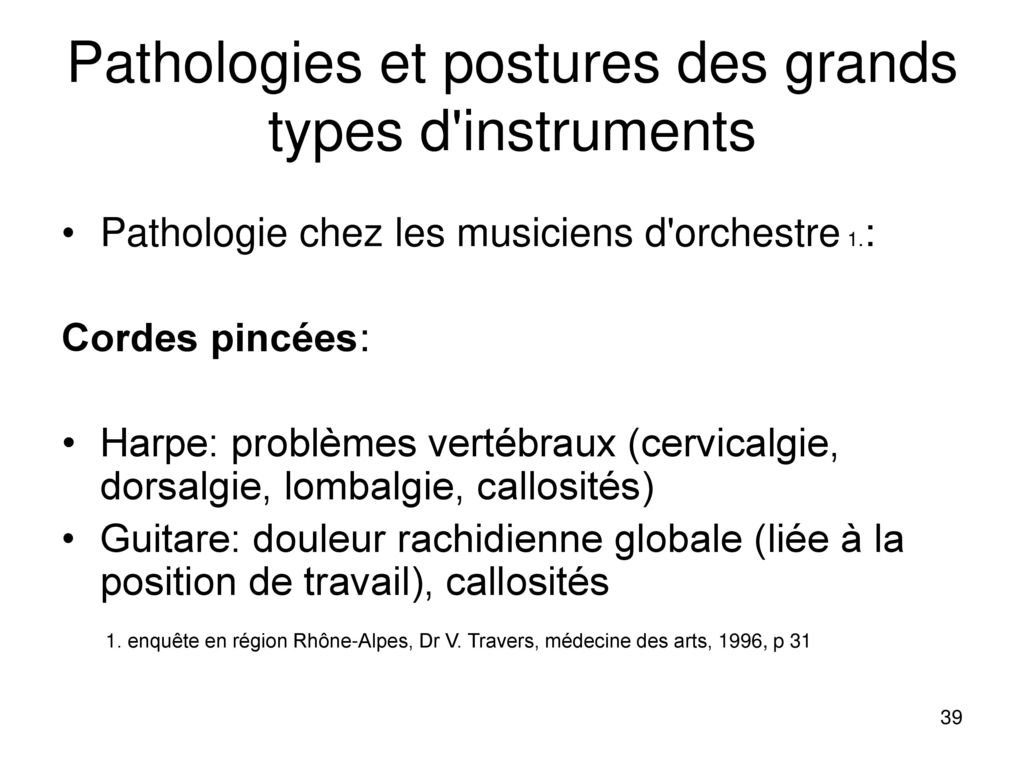 Pathologies et postures des grands types d instruments