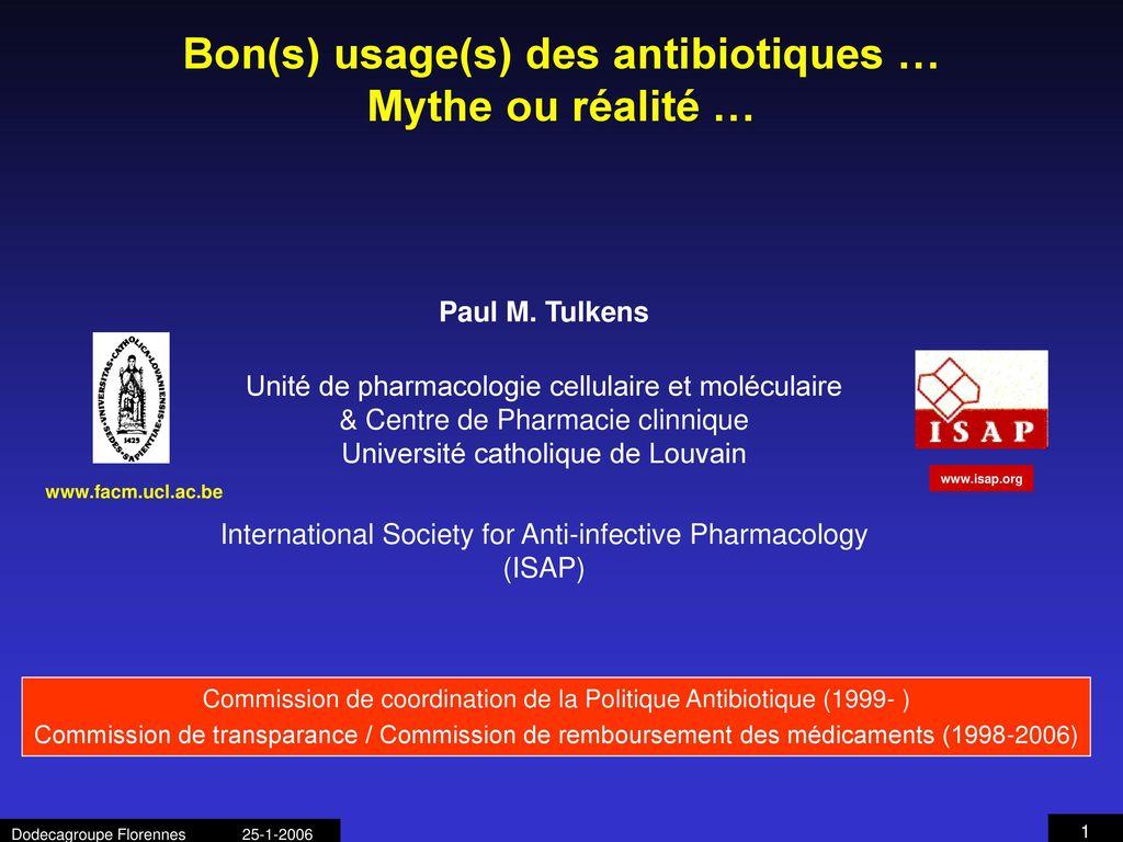Bon(s) usage(s) des antibiotiques … Mythe ou réalité … - ppt télécharger a426595d202b
