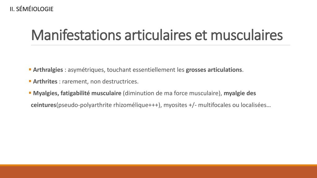 Manifestations articulaires et musculaires