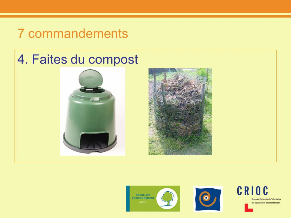7 commandements 4. Faites du compost
