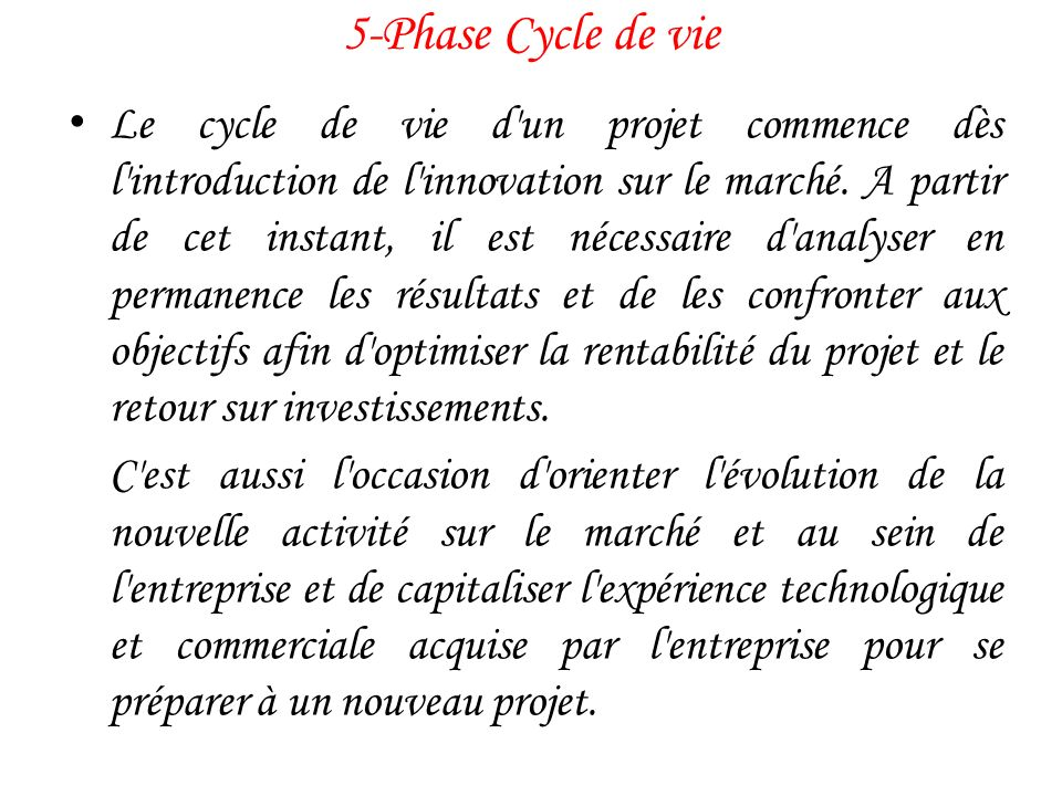 5-Phase Cycle de vie