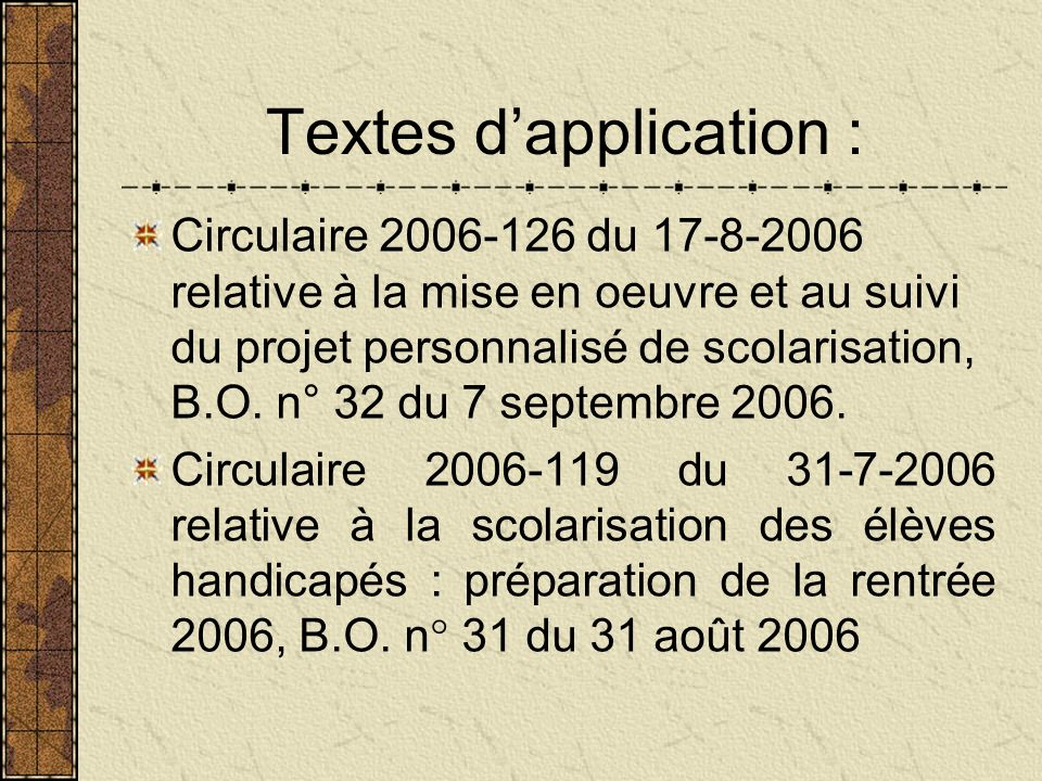 Textes d'application :