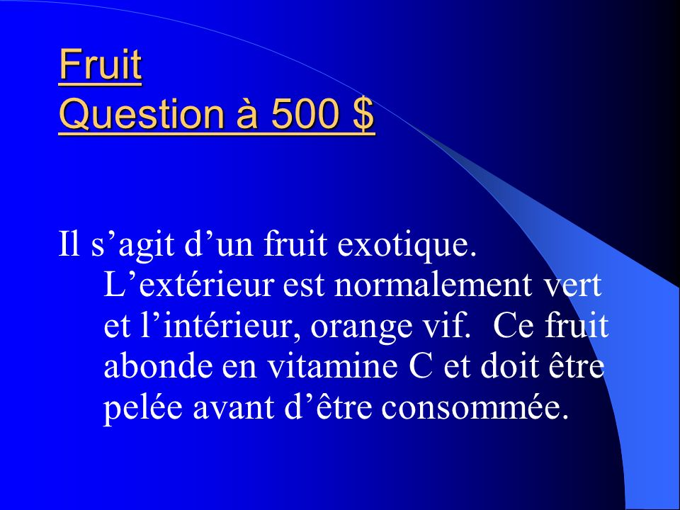 Fruit Question à 500 $