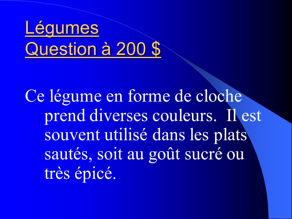 Légumes Question à 200 $