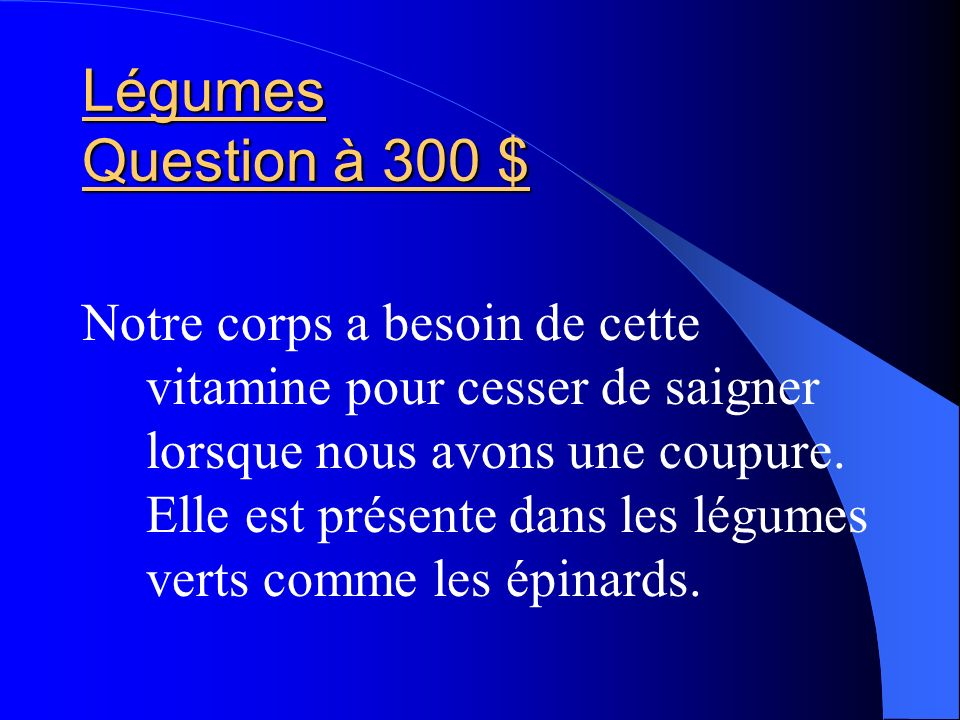 Légumes Question à 300 $