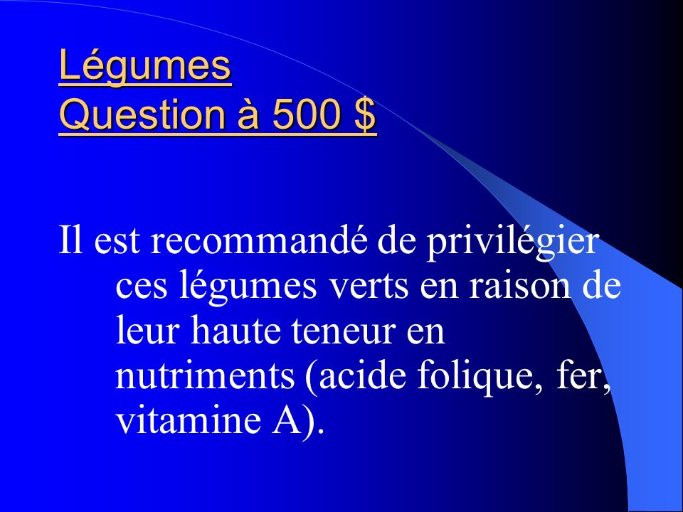 Légumes Question à 500 $
