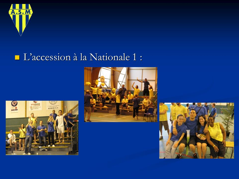 L'accession à la Nationale 1 :