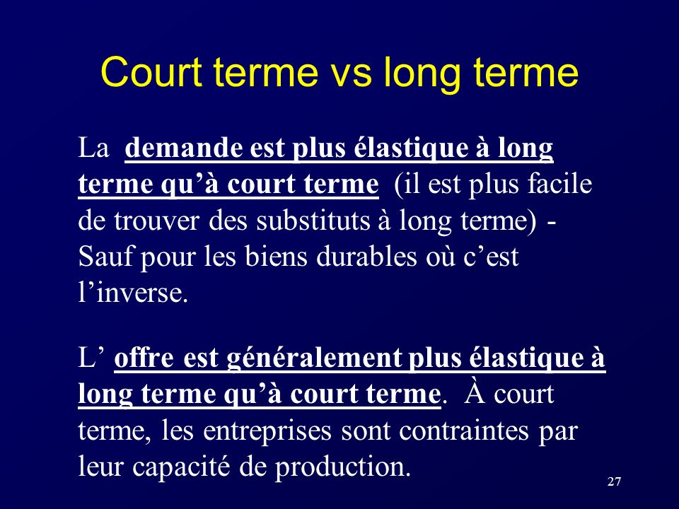 Court terme vs long terme