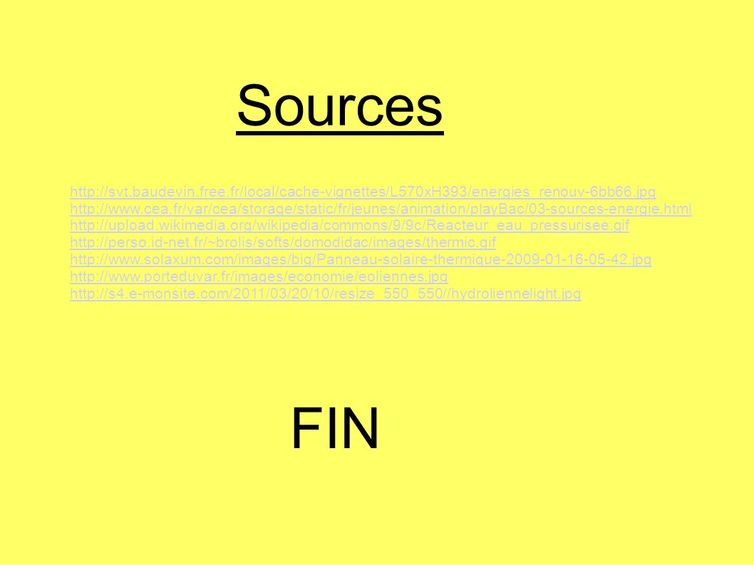 Sources http://svt.baudevin.free.fr/local/cache-vignettes/L570xH393/energies_renouv-6bb66.jpg.