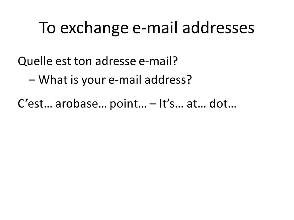 To exchange  addresses