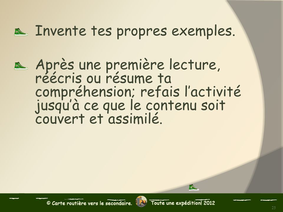 Invente tes propres exemples.