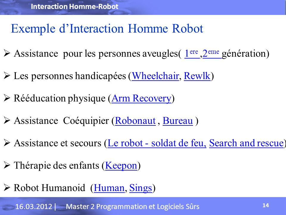 Exemple d'Interaction Homme Robot