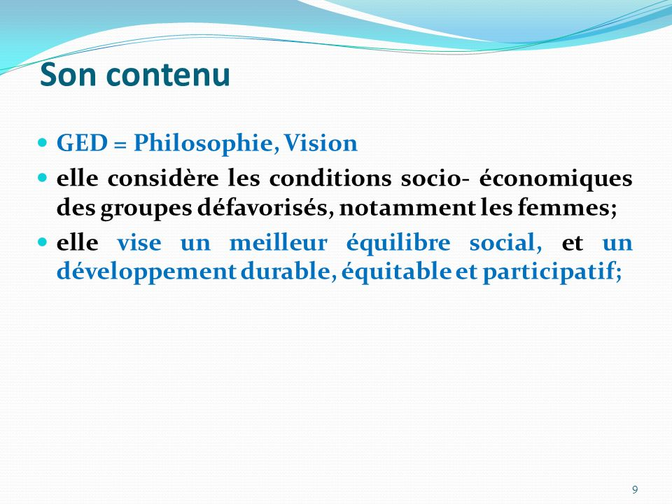 Son contenu GED = Philosophie, Vision