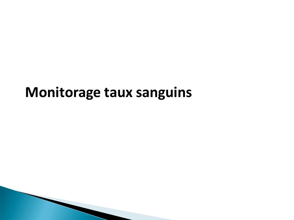 Monitorage taux sanguins