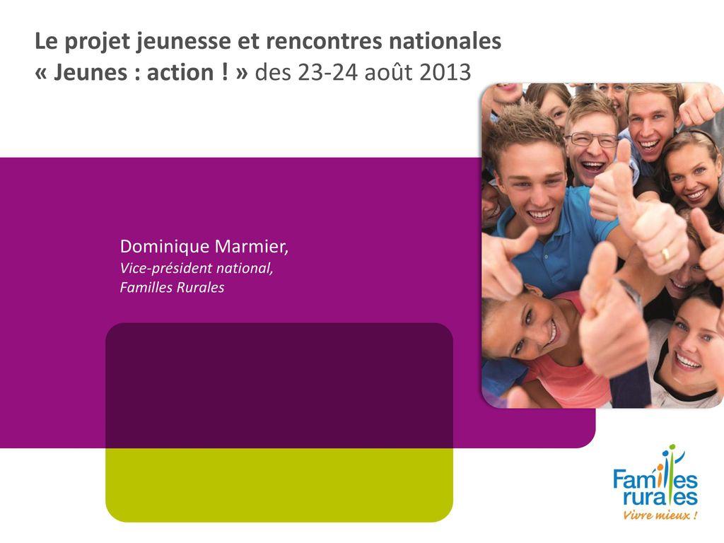 Les rencontres nationales « Jeunes : Action ! »